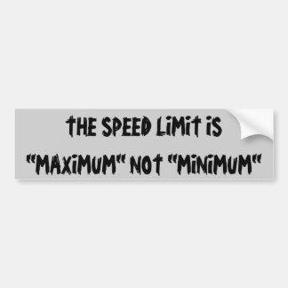 Adesivo De Para-choque O limite de velocidade é nao mínimo máximo