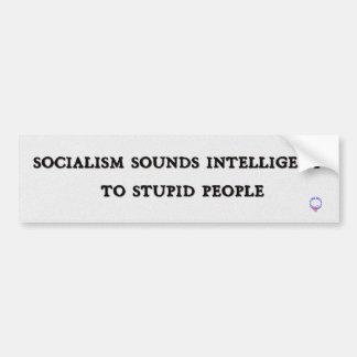 Adesivo De Para-choque O socialismo soa inteligente às pessoas estúpidas