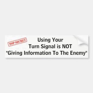 """Adesivo De Para-choque Usar seu sinal de volta """"não está dando a"""