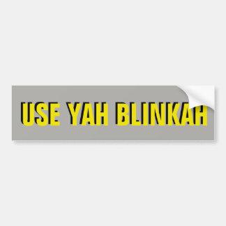 Adesivo De Para-choque USE o amarelo de YAH BLINKAH em cinzas