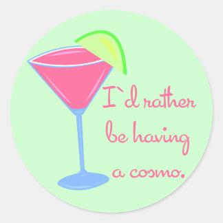 Adesivo Eu preferencialmente estaria tendo um cosmo