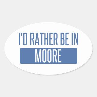 Adesivo Oval Eu preferencialmente estaria em Moore