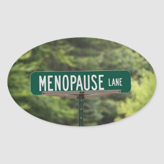 Adesivo Oval Menopausa - mulheres maduras - fêmea - humor