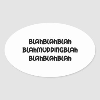 Adesivo Oval mudding blá blá