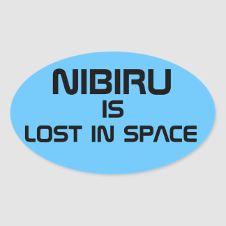 Adesivo Oval Nibiru é perdido no espaço