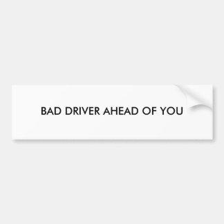 Adesivo Para Carro Autocolante no vidro traseiro com o MOTORISTA MAU