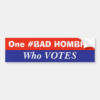 Adesivo Para Carro #BadHombre que vota
