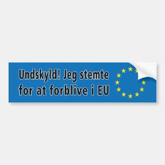 Adesivo Para Carro Dinamarquês: Undskyld! Stemte de Jeg para na UE