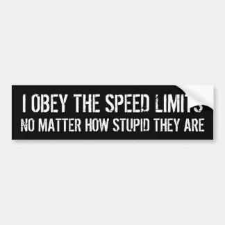 Adesivo Para Carro Eu obedeço os limites de velocidade estúpidos