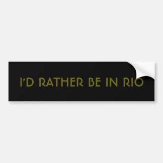 Adesivo Para Carro Eu preferencialmente estaria em Rio