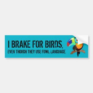 Adesivo Para Carro Eu travo para pássaros,