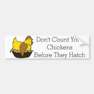 Adesivo Para Carro Não conte suas galinhas antes que choquem
