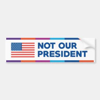 Adesivo Para Carro Não nosso presidente