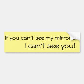 Adesivo Para Carro Se você não pode ver… Autocolante no vidro