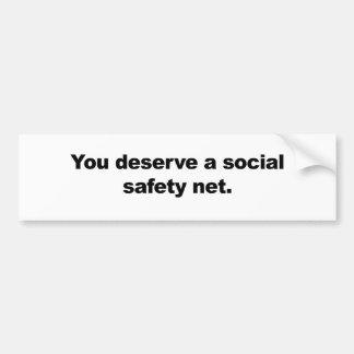 Adesivo Para Carro Você merece uma rede de segurança social