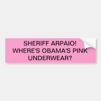 Adesivo Para Carro Xerife Arpaio! Onde está o roupa interior
