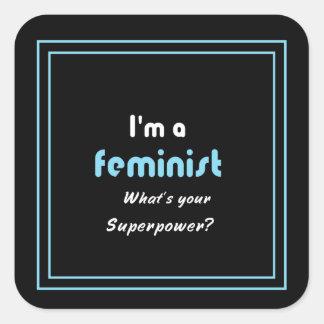 Adesivo Quadrado Branco feminista do slogan da superpotência no