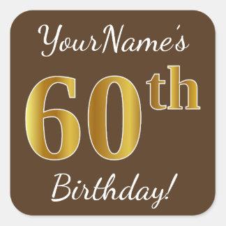 Adesivo Quadrado Brown, aniversário do ouro do falso 60th + Nome