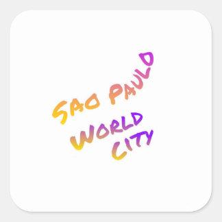 Adesivo Quadrado Cidade do mundo de Sao Paulo, arte colorida do