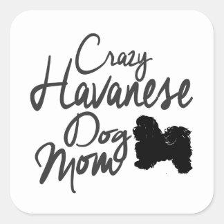 Adesivo Quadrado Mamã louca de Havanese