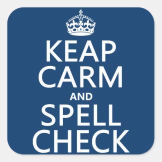 Adesivo Quadrado Mantenha a calma e a verificação de período (com