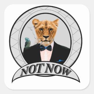 Adesivo Quadrado Não agora - leão