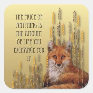 Adesivo Quadrado O preço de qualquer coisa é a quantidade de vida