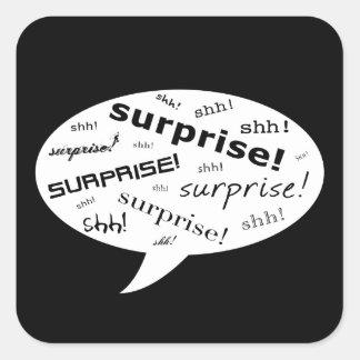 Adesivo Quadrado shh é uma bolha cómica do partido de surpresa