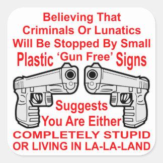 Adesivo Quadrado Você é estúpido ou vida na La-La-Terra