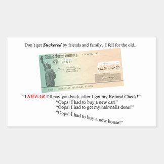 Adesivo Retangular Eu juro que eu o pagarei para trás…