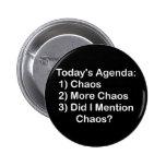 Agenda de hoje: Caos Boton