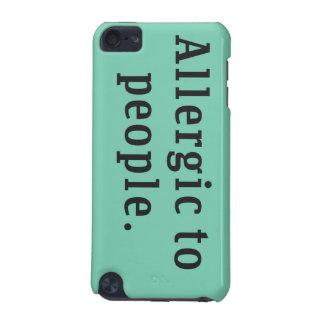 """""""Alérgico"""" às pessoas do caso do ipod touch 5g Capa Para iPod Touch 5G"""