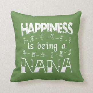 Almofada A felicidade está sendo uma NANA