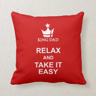 Almofada O pai do rei relaxa & toma-lhe o travesseiro