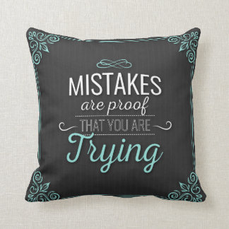 Almofada Os erros são prova que você está tentando o