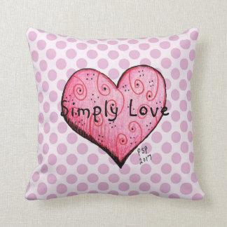 Almofada Simplesmente amor pouco travesseiro decorativo