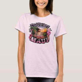 Aloha o espírito está chamando-me de volta a Maui T-shirts