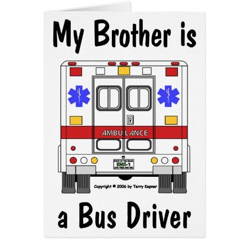 Ambulância do EMS, irmão do condutor de autocarro, Cartão