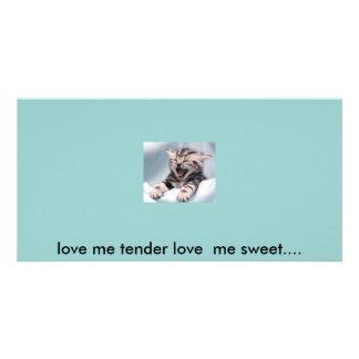 ame-me macio amam-me doce…. cartão com foto