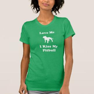 Ame-me, mim beijam meu Pitbull T-shirts