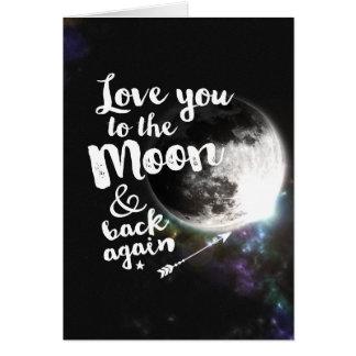 Ame-o à lua & à parte traseira outra vez •Design Cartão Comemorativo