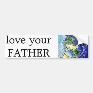 ame seu pai adesivo para carro