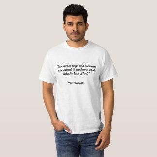 """""""Ame vidas na esperança, e dados quando a Tshirt"""