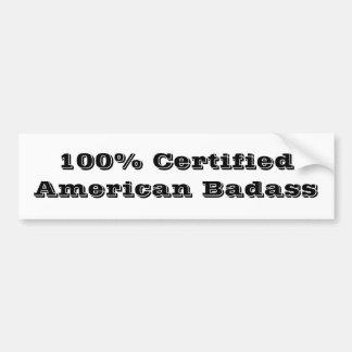 Americano certificado 100% Badass Adesivo Para Carro