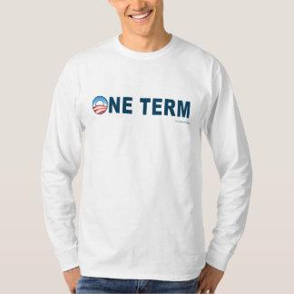"""anti Obama de """"Tshirt um termo"""" Camiseta"""
