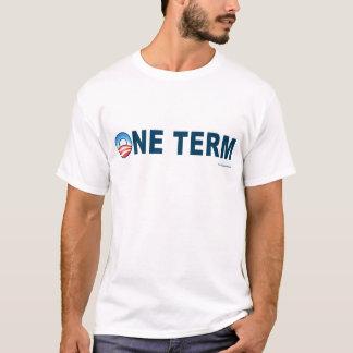 """anti Obama de """"Tshirt um termo"""" Tshirts"""