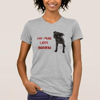 APARN nenhum Pug deixado atrás do T americano do T-shirts