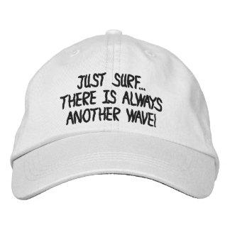 APENAS O SURF LÁ É SEMPRE um OUTRO chapéu da ONDA. Boné Bordado