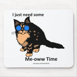 Apenas tempo do Meow da necessidade Mouse Pad