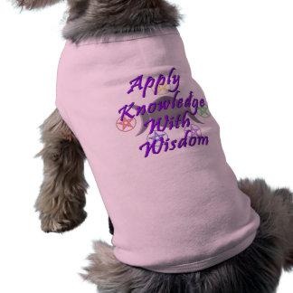 Aplique o conhecimento com sabedoria camisa sem mangas para cachorro